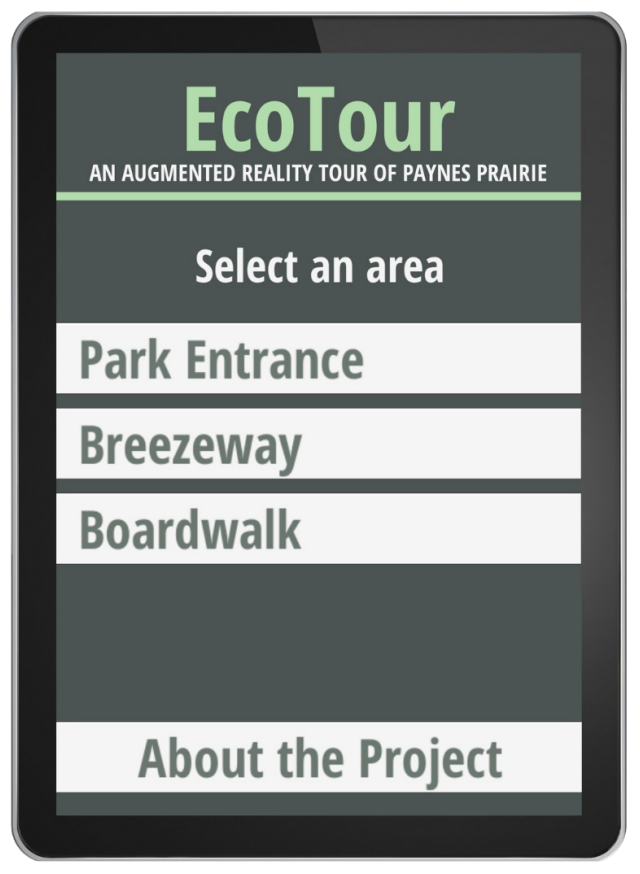 Home page of the EcoTour app - an augmented reality walking tour of Paynes Prairie. The screen has tabs you can click to access more information labeled: Park entrance, breezeway, boardwalk, about the project.